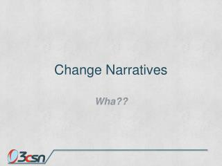 Change Narratives