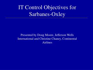 IT Control Objectives for Sarbanes-Oxley