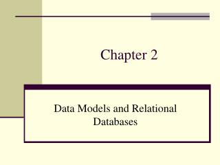 Data Models and Relational Databases