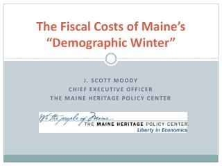 "The Fiscal Costs of  Maine's ""Demographic Winter"""