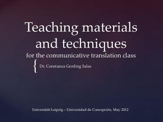 Teaching materials and techniques  for the communicative translation class