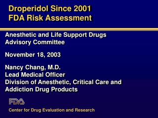 Droperidol Since 2001 FDA Risk Assessment