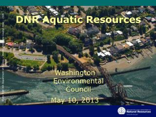 Washington Environmental  Council May 10, 2013