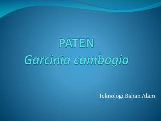PATEN  Garcinia cambogia