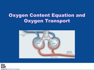 Oxygen  Content Equation and Oxygen Transport