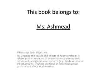 This book belongs to: Ms. Ashmead