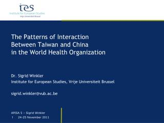 The Patterns of Interaction Between Taiwan and  China  in  the World Health Organization