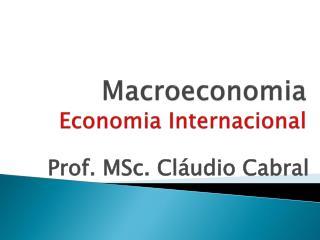 M acroeconomia Economia Internacional