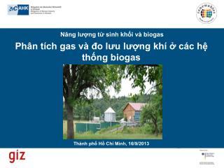 Phân tích gas và đo lưu lượng khí ở các hệ thống biogas