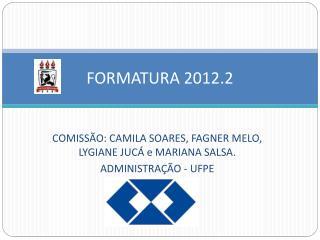FORMATURA 2012.2