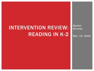 Intervention Review: Reading in k-2