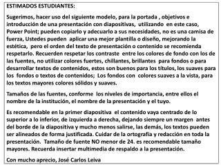 LA  INFORMATICA  EDUCATIVA PRESENTACION  ELABORADA POR JUAN PEREZCta.  20132010010