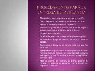 PROCEDIMIENTO PARA LA ENTREGA DE MERCANCIA