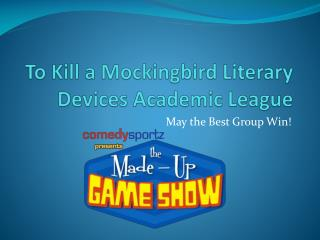 To Kill a Mockingbird Literary Devices Academic League