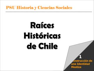 Ra ces Hist ricas de Chile   U 1