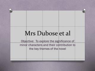 Mrs  Dubose et al