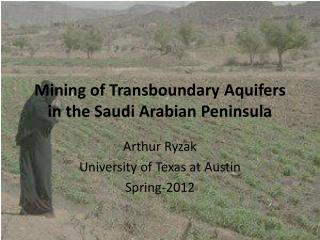 Mining of  Transboundary  Aquifers in the Saudi Arabian Peninsula