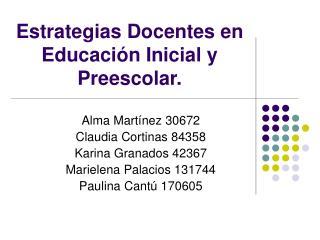 Estrategias Docentes en Educaci n Inicial y Preescolar.
