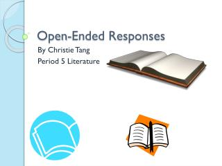 Open-Ended Responses
