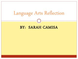 Language Arts Reflection