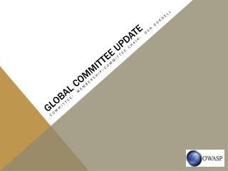 Global committee update