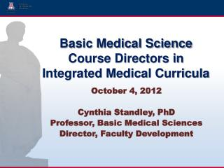 Basic Medical Science Course Directors in Integrated Medical Curricula