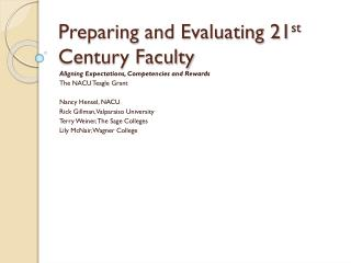 Preparing  and Evaluating 21 st  Century Faculty