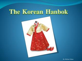 The Korean  Hanbok