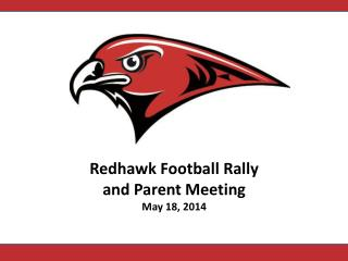 Redhawk Football Rally and Parent Meeting May 18, 2014