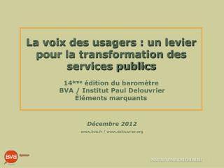 Décembre  2012 bva.fr  / delouvrier