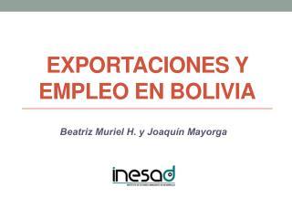 Exportaciones  y  empleo  en Bolivia