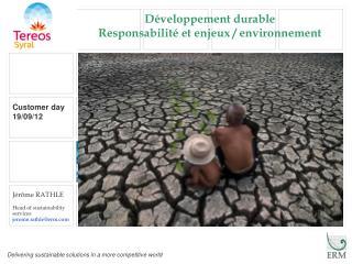 Développement durable Responsabilité et enjeux / environnement