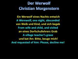 Ein  Werwolf eines Nachts entwich A Werewolf, one night, absconded