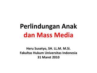 Perlindungan Anak  dan Mass Media