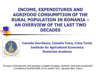Camelia Gavrilescu ,  Camelia Toma ,  Crina Turtoi Institute for Agricultural Economics