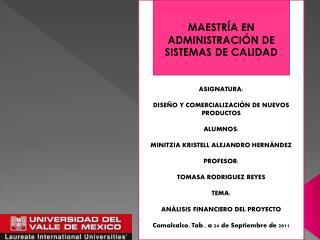MAESTRÍA EN ADMINISTRACIÓN DE SISTEMAS DE CALIDAD