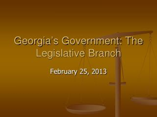 Georgia's Government: The Legislative Branch