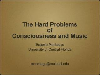 The Hard Problems  of  Consciousness and Music