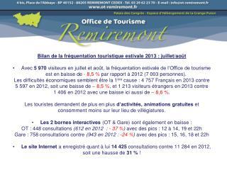 Bilan de la fréquentation touristique estivale 2013 : juillet/août