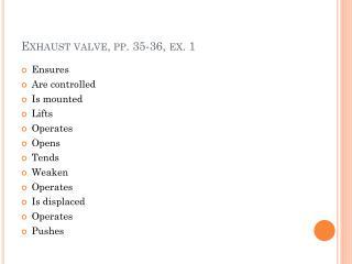 Exhaust valve ,  pp . 35-36,  ex . 1