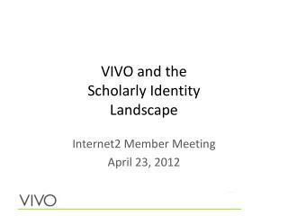 VIVO and the Scholarly Identity Landscape