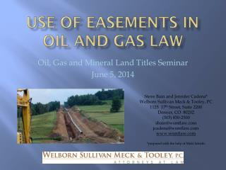 Use of Easements in oil and gas law