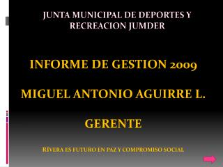 JUNTA MUNICIPAL DE DEPORTES Y RECREACION JUMDER