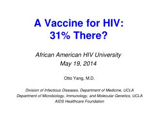 A Vaccine for HIV: 31% There?