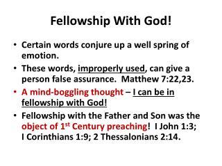 Fellowship With God!