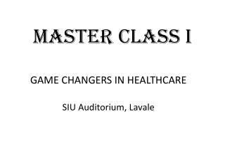 MASTER CLASS I