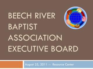 Beech River Baptist Association Executive Board