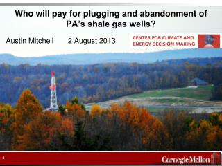 Who will pay for plugging and abandonment of PA's shale gas wells?