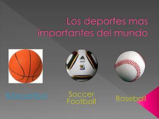 Los deportes mas importantes del mundo