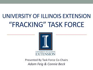 University Of Illinois Extension  �Fracking� Task Force